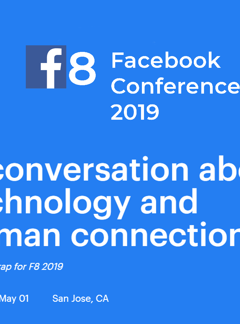 Facebook F8 Conference 2019 | New Groups, Events & Secret Crush feature