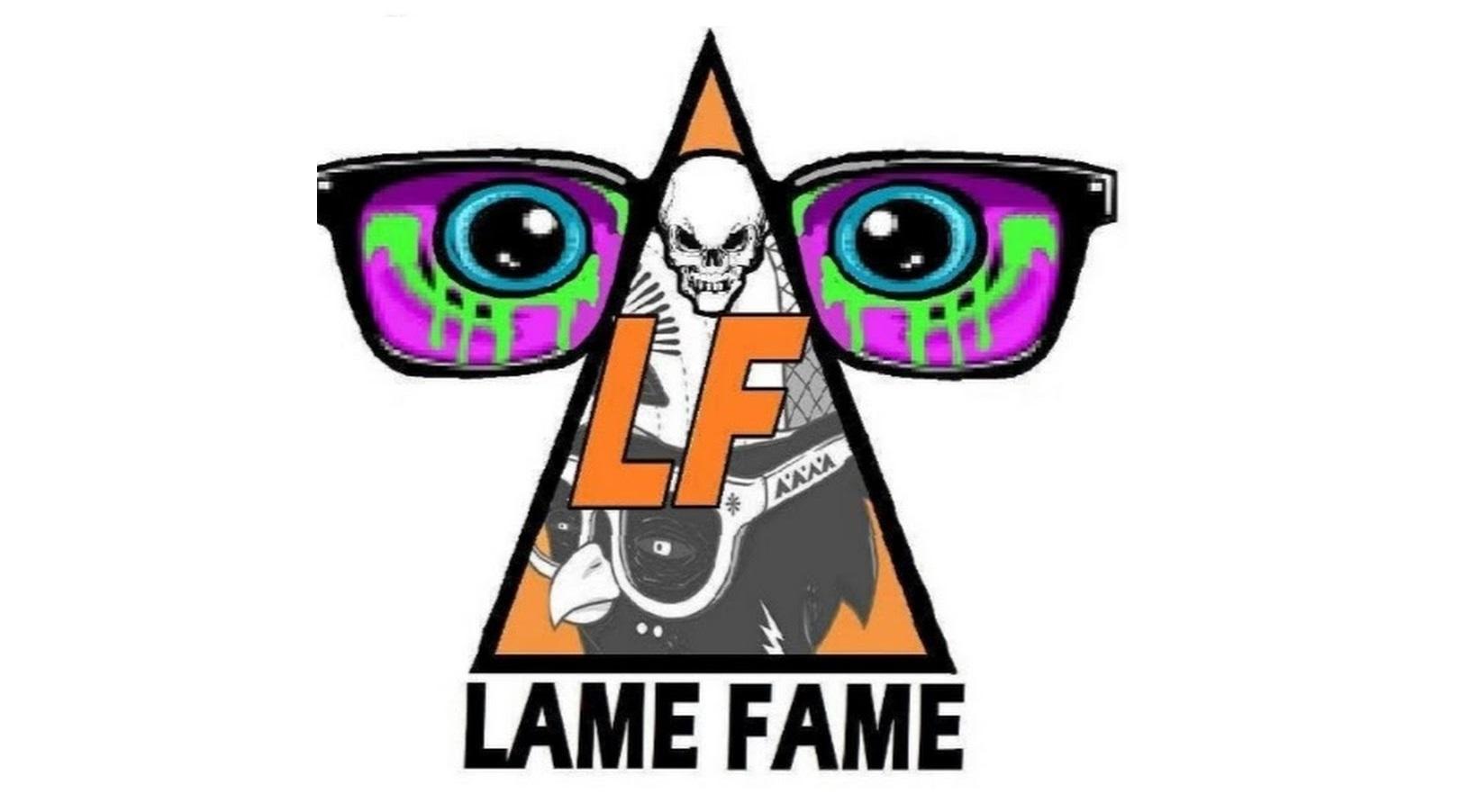 Lame Fame