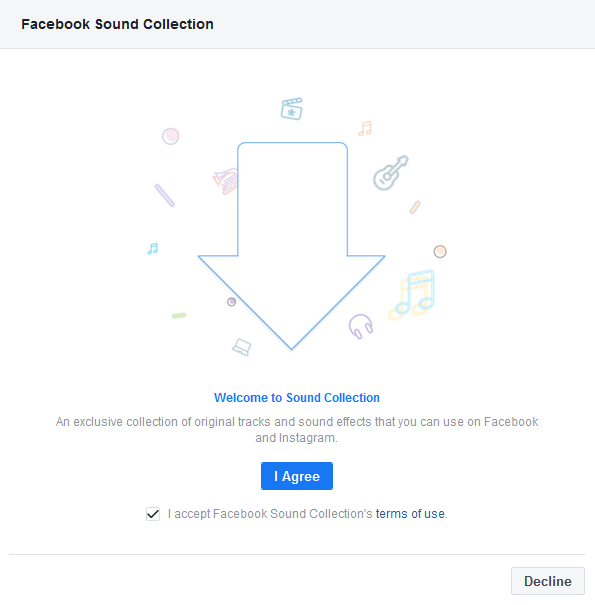 How to use Facebook Sound Collection or Royalty free Music Library terms of service agreement