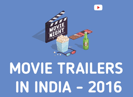 Movie Trailers In India 2016