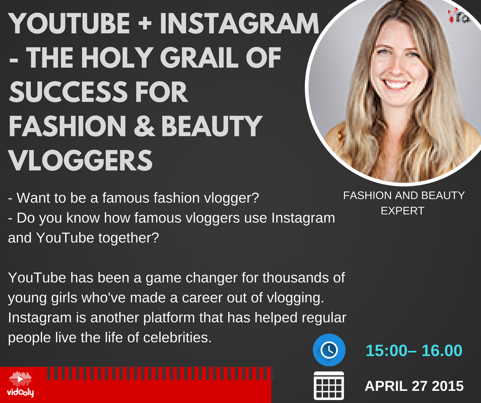 The Holy grail of success for fashion and beauty vloggers