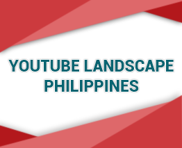 YouTube Landscape- Philippines